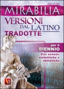 Grandtoureventi.it Mirabilia. Versioni dal latino tradotte per il biennio Image