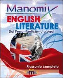 Manomix. English literature (dal preromanticismo ad oggi). Riassunto completo in inglese. Ediz. illustrata - Giuseppe Gorruso - copertina