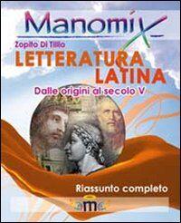Manomix. Letteratura latina. Riassunto completo