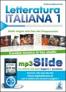 Letteratura italiana. Riassunto da leggere e ascoltare. Con file MP3. Vol. 1: Dal Duecento al Cinquecento..pdf