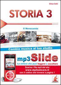 Storia. Riassunto da leggere e ascoltare. Con file MP3. Vol. 3: Il Novecento.
