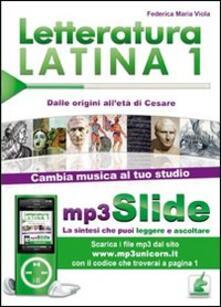 Osteriacasadimare.it Letteratura latina. Riassunto da leggere e ascoltare. Con file MP3. Vol. 1: Dalle origini all'età di Cesare. Image