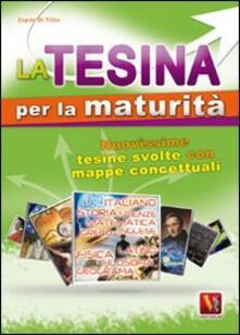 La tesina per la maturità - Zopito Di Tillio - copertina