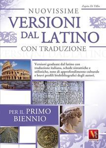 Nuovissime versioni dal latino con traduzione per il 1° biennio delle Scuole superiori