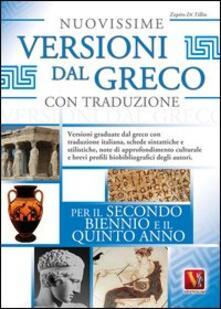 Librisulladiversita.it Nuovissime versioni dal greco con traduzione per il 2° biennio e 5° anno delle Scuole superiori Image