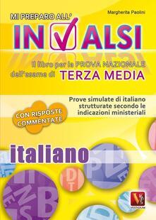 Promoartpalermo.it Mi preparo all'INVALSI. Italiano per la terza media Image