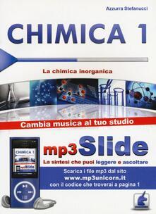 Milanospringparade.it Chimica. Riassunto da leggere e ascoltare. Con file MP3. Vol. 1: chimica inorganica, La. Image