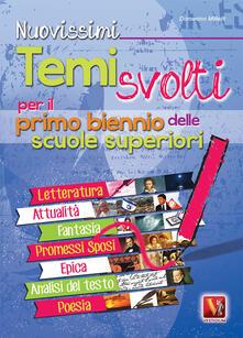Nuovissimi temi svolti. Per il biennio delle Scuole superiori - Domenico Milletti - copertina