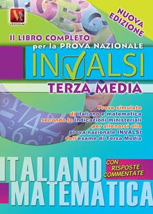 Il libro completo per la prova nazionale INVALSI di terza media. Italiano, matematica - Margherita Paolini,Luca Breda - copertina