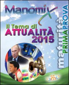 Manomix. Il tema di attualità 2015 - copertina