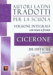 I doveri-De officiis. Testo latino a fronte. Ediz. integrale - Marco Tullio Cicerone - copertina