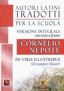Gli uomini illustri-De viris illustribus. Testo latino a fronte. Ediz. integrale - Cornelio Nepote - copertina