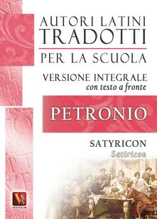 Winniearcher.com Satiricon-Satyricon. Testo latino a fronte. Ediz. integrale Image