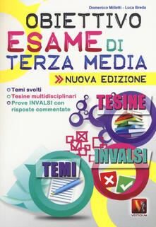 Obiettivo esame di terza media. Temi svolti, Tesine multidisciplinari, Prove INVALSI con risposte commentate.pdf
