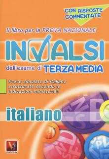 Il libro per la prova nazionale INVALSI dell'esame di terza media. Italiano. Per la Scuola media - copertina