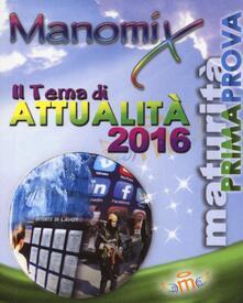 Manomix. Il tema di attualità 2016 - copertina