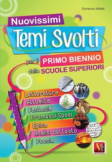Nuovissimi temi svolti per il primo biennio delle Scuole superiori - Domenico Milletti - copertina
