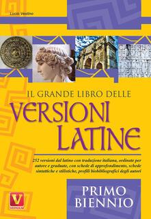 Voluntariadobaleares2014.es Il grande libro delle versioni latine. Testo latino a fronte. Per il primo biennio Image