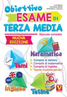 Premioquesti.it Obiettivo esame di terza media. Manuale completo. Matematica, temi, inglese, tesine Image