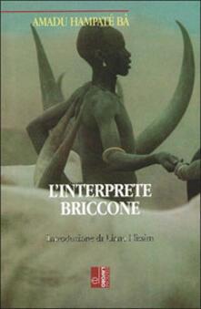 L' interprete briccone - Amadou Hampâté Bâ - copertina