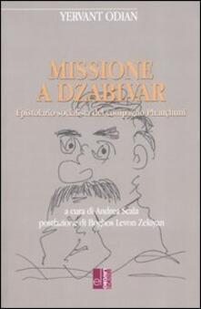 Missione a Dzablvar. Epistolario socialista del compagno Phançhunci - Yervant Odian - copertina