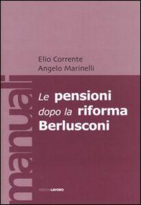 Le pensioni dopo la riforma Berlusconi