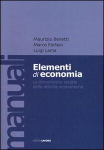Elementi di economia. La dimensione sociale delle attività economiche
