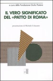 Il vero significato del «Patto di Roma» - copertina