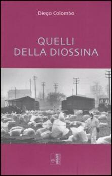 Quelli della diossina - Diego Colombo - copertina