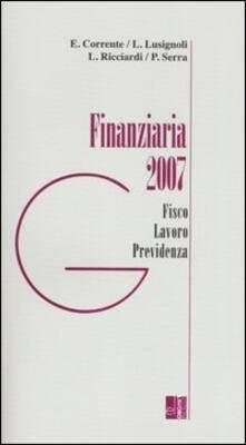 Finanziaria 2007. Fisco, lavoro, previdenza - copertina