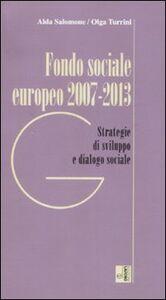 Fondo sociale europeo 2007-2013. Strategia e dialogo sociale