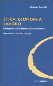 Etica, economia e lavoro. Riflessioni sulla democrazia economica