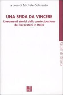 Una sfida da vincere. Lineamenti storici della partecipazione dei lavoratori in Italia - copertina