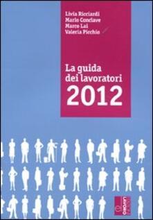 La guida dei lavoratori 2012