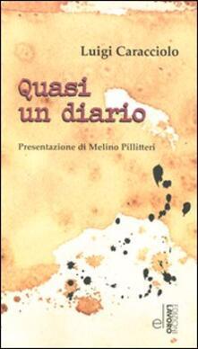 Quasi un diario - Luigi Caracciolo - copertina