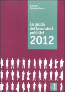 La guida dei lavoratori pubblici 2012 - copertina