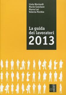 La guida dei lavoratori 2013 - copertina