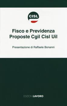 Fisco e previdenza. Proposte Cgil Cisl Uil - copertina