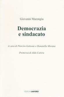 Democrazia e sindacato - Giovanni Marongiu - copertina