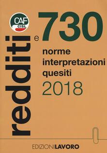 Redditi e 730. Norme interpretazioni quesiti - Franco Galvanini,Graziano De Munari,Serena Rossi - copertina