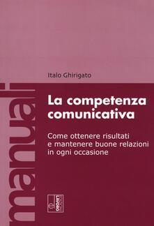 La competenza comunicativa - Italo Ghirigato - copertina