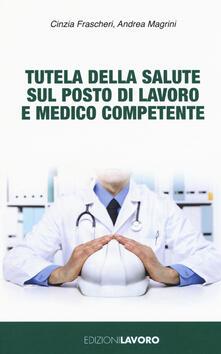Tutela della salute sul posto di lavoro e medico competente.pdf