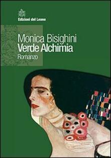 Verde alchimia - Monica Bisighini - copertina