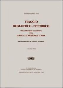 Viaggio romantico pittorico delle provincie occidentali dell'antica e moderna Italia