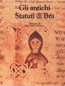 Gli antichi statuti di Bra - Edoardo Mosca - copertina