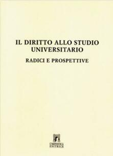Il diritto allo studio universitario: radici e prospettive - Enrico Genta - copertina