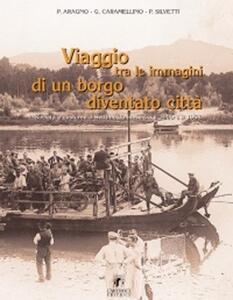 Viaggio tra le immagini di un borgo diventato città. Società e costume a Settimo Torinese tra il 1900 e 1958
