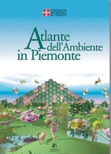 Atlante dell'ambiente in Piemonte - copertina
