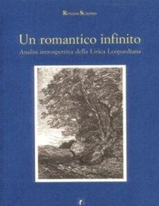 Un romantico infinito. Analisi introspettiva della lirica leopardiana