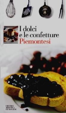 I dolci e le confetture piemontesi - Giancarlo Ricatto - copertina